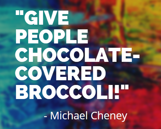 Use Chocolate-Broccoli to Build an Email List