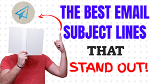 Best Email Subject Lines That Stand Out