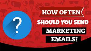 ❓ How Often Should You Send Marketing Emails?