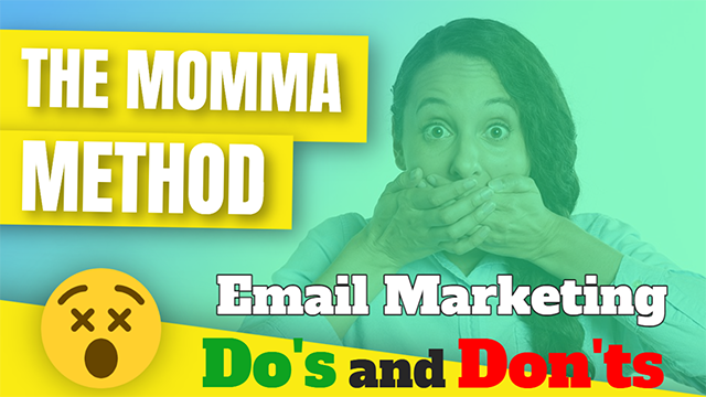 The Momma Method - Email Marketing Do's and Don'ts