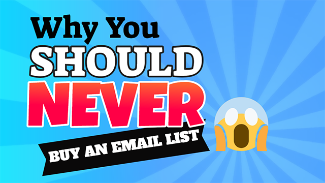 Why You Should Never Buy an Email List